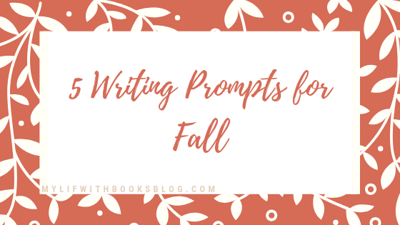5 Writing Prompts for Fall.png